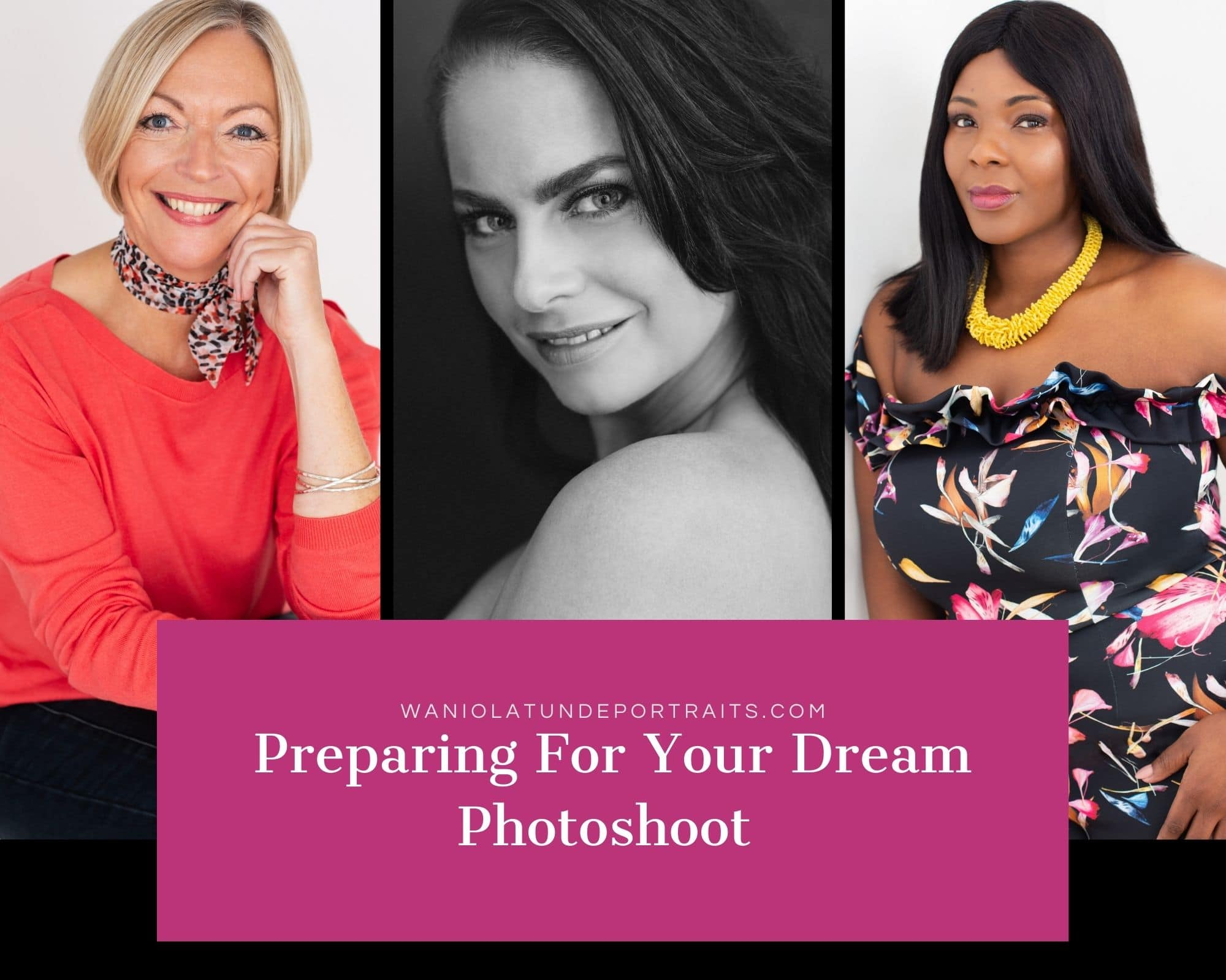 how to prepare for your dream portrait session